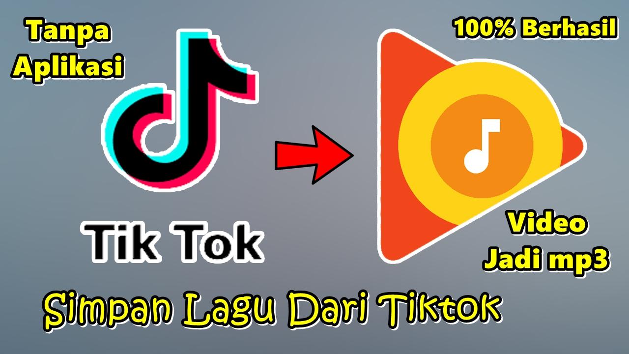 Cara ubah video tiktok ke mp3 dan cara download lagu tik tok mp3 link