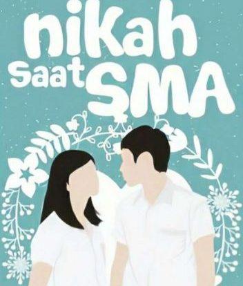 Baca Novel Pernikahan Anak SMA Full Episode Download Gratis