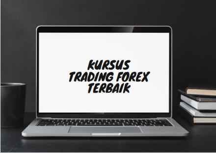 Kursus Trading Forex Terbaik